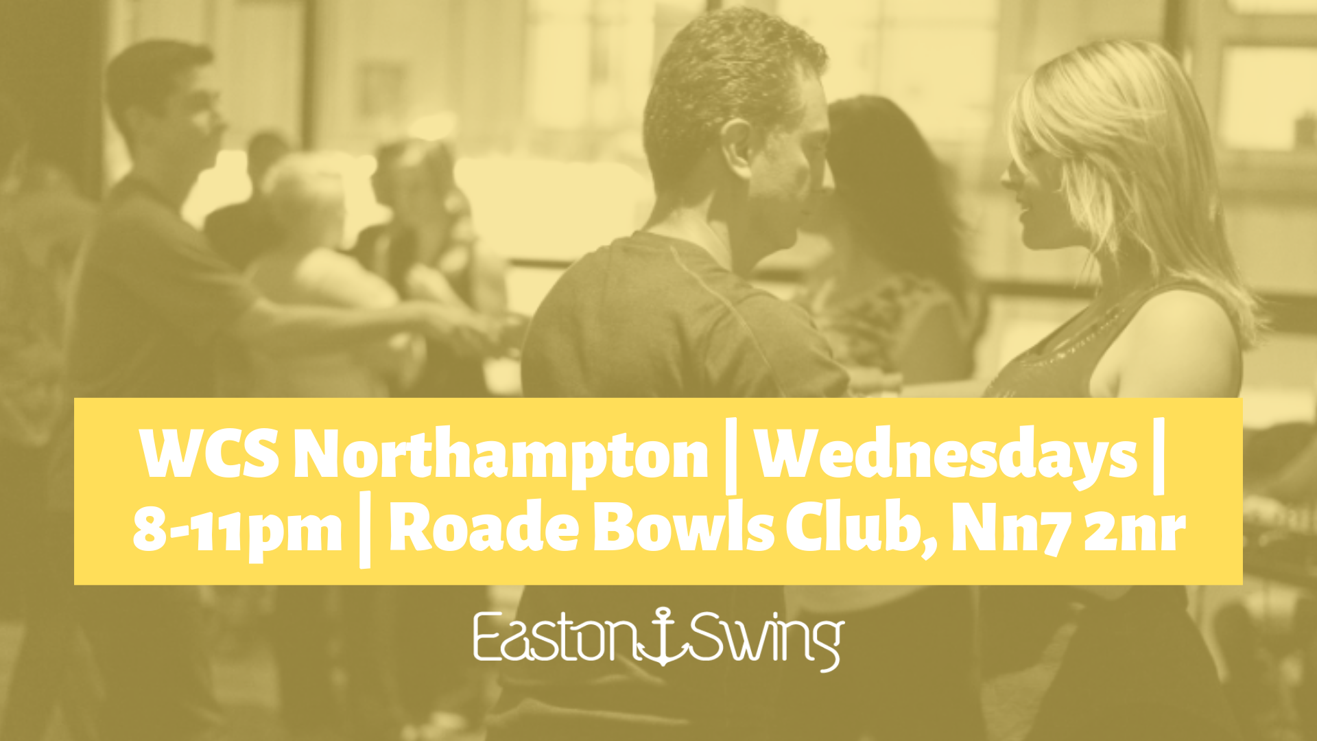 a photograph of people dancing West Coast Swing with a yellow filter overlaid and text regarding a weekly class in northampton on wednesdays