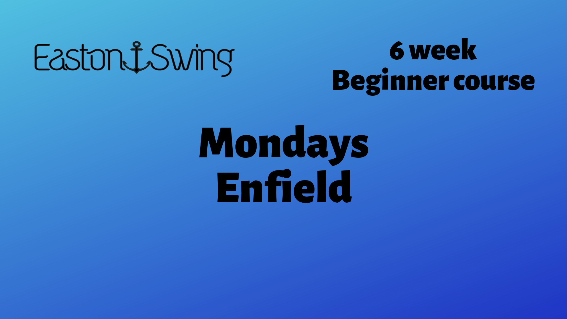 west coast swing mondays, Blue background with EastonSwing company Logo plus text describing beginner courses