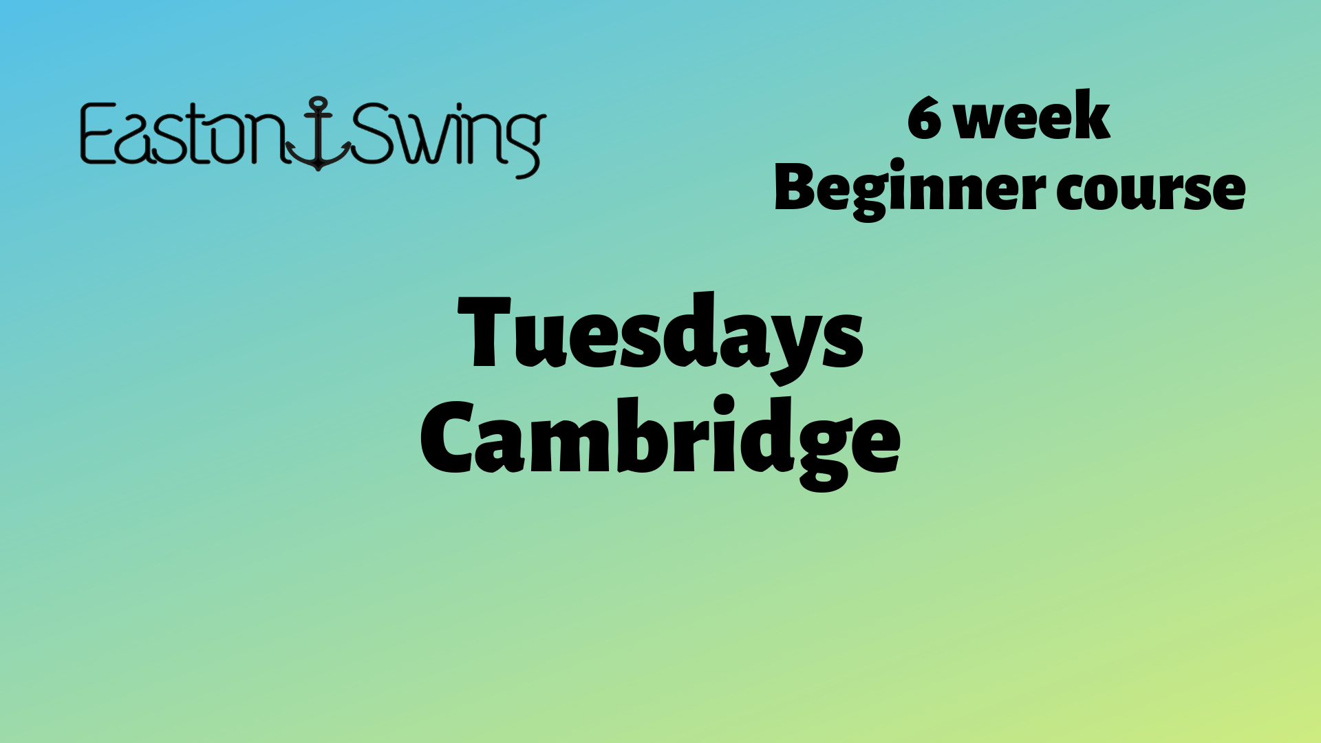 green to yellow background with EastonSwing company Logo plus text describing beginner courses, west coast swing beginners
