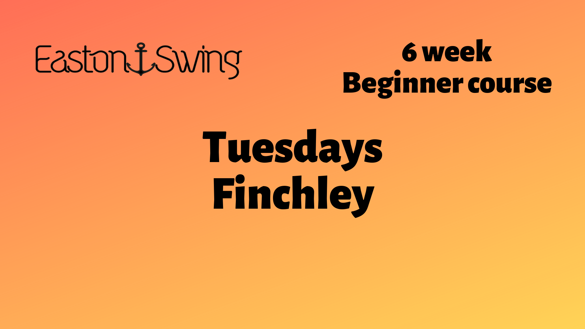 orange to yellow background with EastonSwing company Logo plus text describing beginner courses, west coast swing beginners