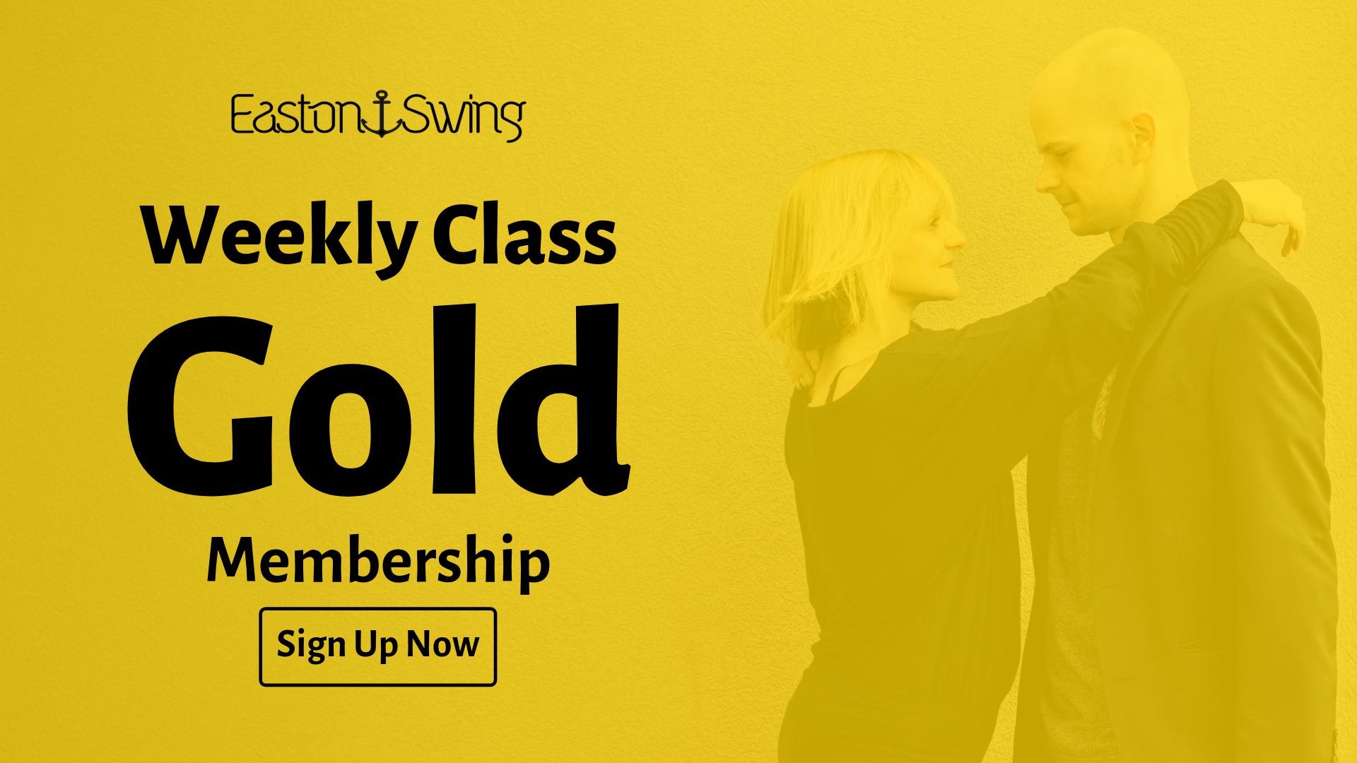 West Coast Swing gold, Black text offering Gold Level membership at EastonSwing overlayed on a faded photo of a blonde woman in black with her arms around a shaved headed man wearing a black jacket